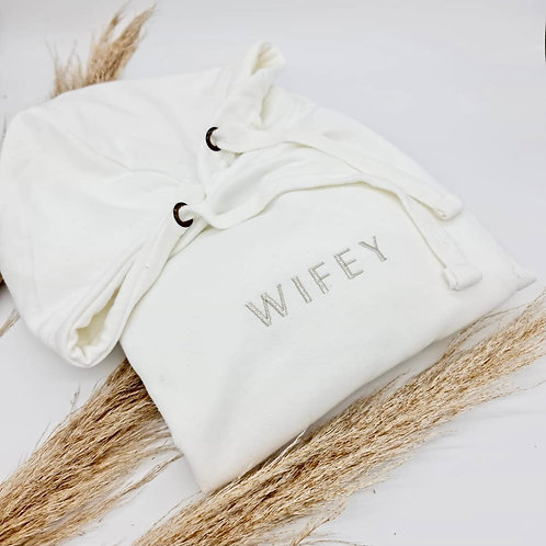 """WIFEY"" Embroidered Hoodie"