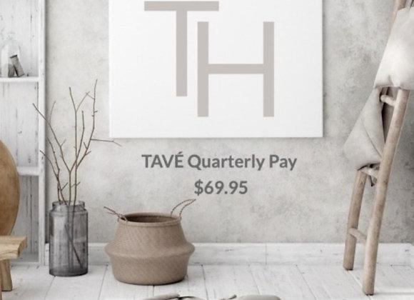 TAVÉ Quarterly Pay