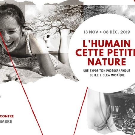 """""""L'humain, cette petite nature"""" Exposition ILE & Cléa Mosaïque"""