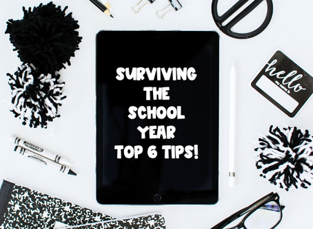 Surviving the School Year-Top 6 Tips
