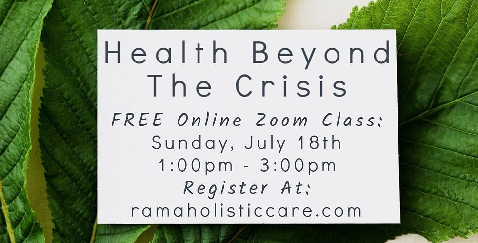 Healing Beyond The Crisis