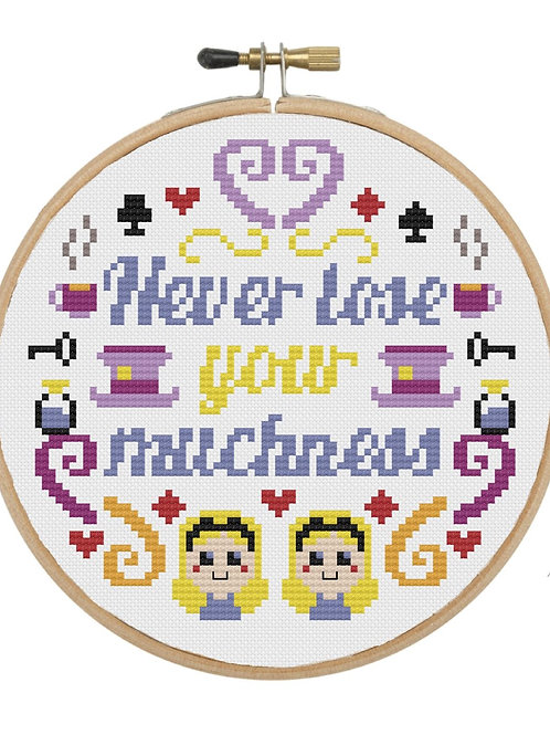 Never Lose Your Muchness