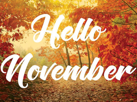 What's happening in November?!