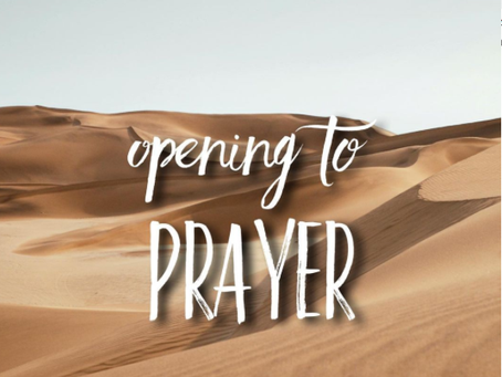 Opening to Prayer