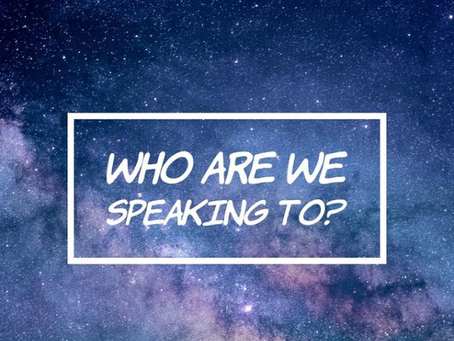 Who Are We Speaking To?