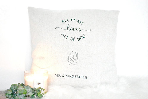 ALL OF ME -  CUSHION COVER