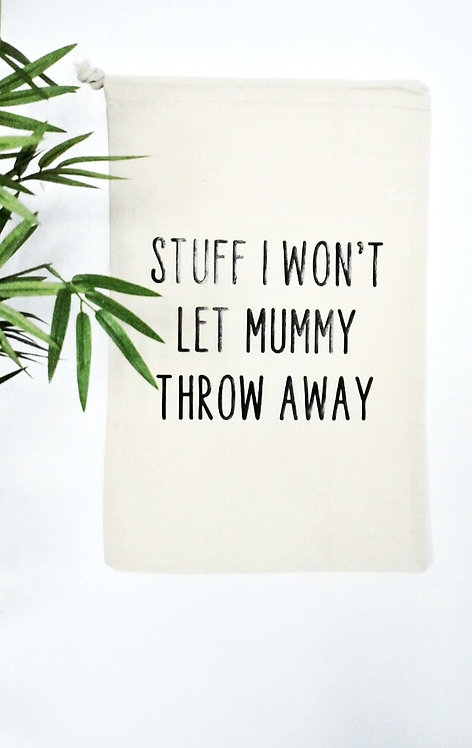 Toy Storage bags - Won't Let Mummy Throw Away (*Personalisation available)