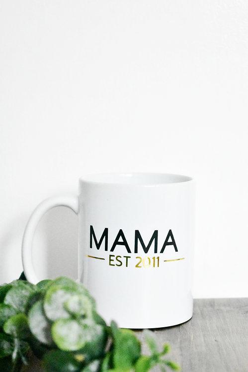 Mama Est  Mug