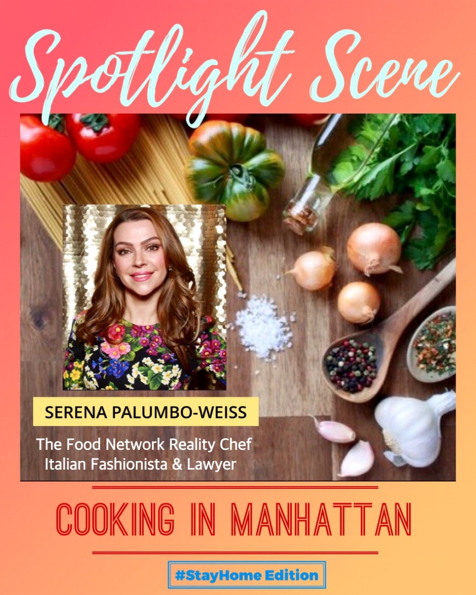 SPOTLIGHT SCENE: Cooking in Manhattan (#StayHome Edition)