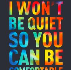 I won't be quiet