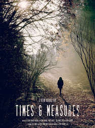 Times & Measures - Feature Film
