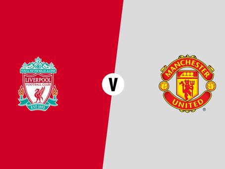Liverpool v Man Utd - Preview