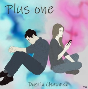 Plus One - Dustin Chapman Album Art