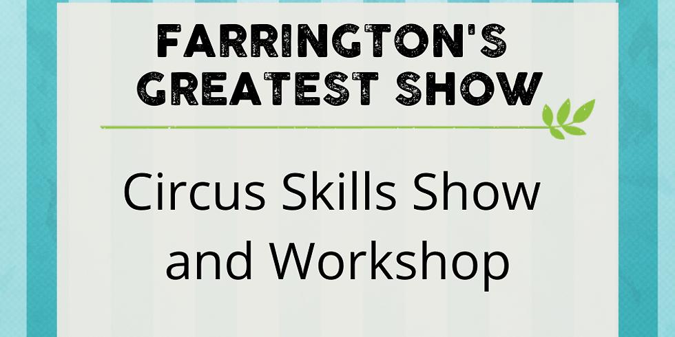 FARRINGTON'S GREATEST SHOW