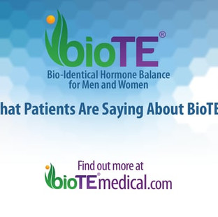 What Patients Are Saying About BioTE®
