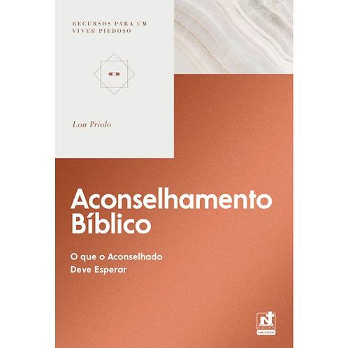 Aconselhamento Bíblico - Recursos para um viver