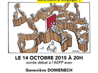 Le 14 octobre 2015, Geneviève DOMENACH-CHICH, responsable de la région Ile de France de la Cimade ét