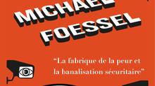 Le 5 décembre 2016 Michael FOESSEL était à l'AEPP  Banalisation sécuritaire : fabriquer de la pe