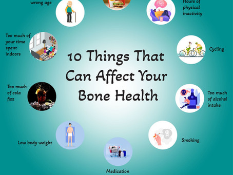 10 Things That Can Affect Your Bone Health