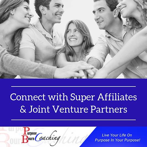 Super Affiliates & Joint Venture Partners