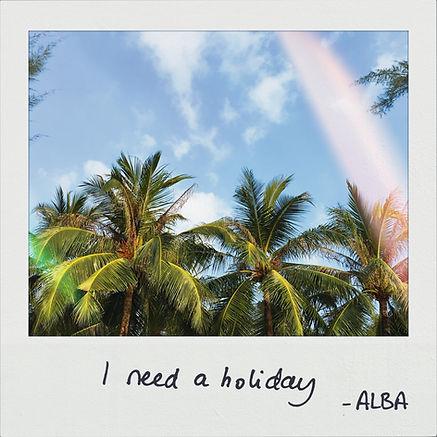 I need a holiday_Alba_Cover.jpg