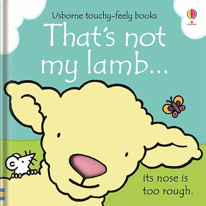That's Not My Lamb...Usborne Touchy Feely Book
