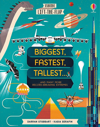Lift-The-Flap Biggest, Fastest Tallest