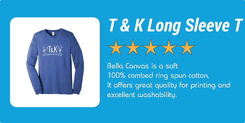 T and K Long Sleeve