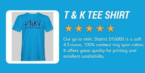 T & K Tee Shirt