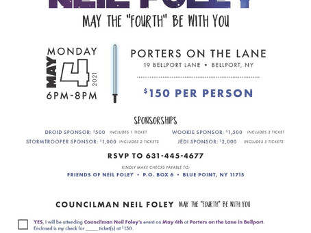 Attention Friends of Brookhaven Town Councilman Neil Foley!