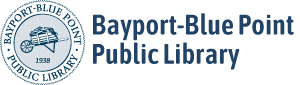 The Bayport Blue Point Library is OPEN!