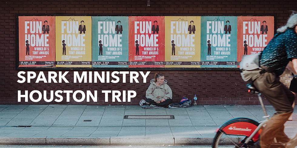 Spark Ministry Houston Trip