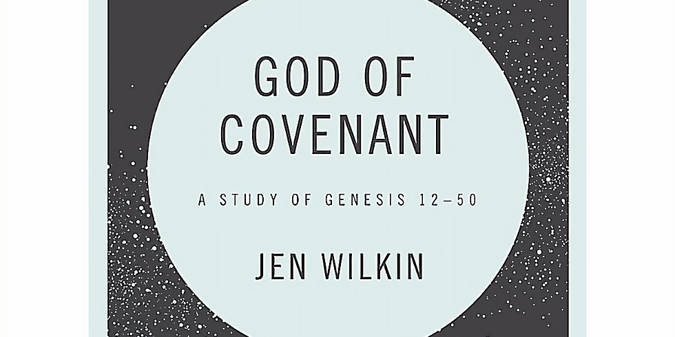 God of Covenant: Tuesday Night Bible Study (1)