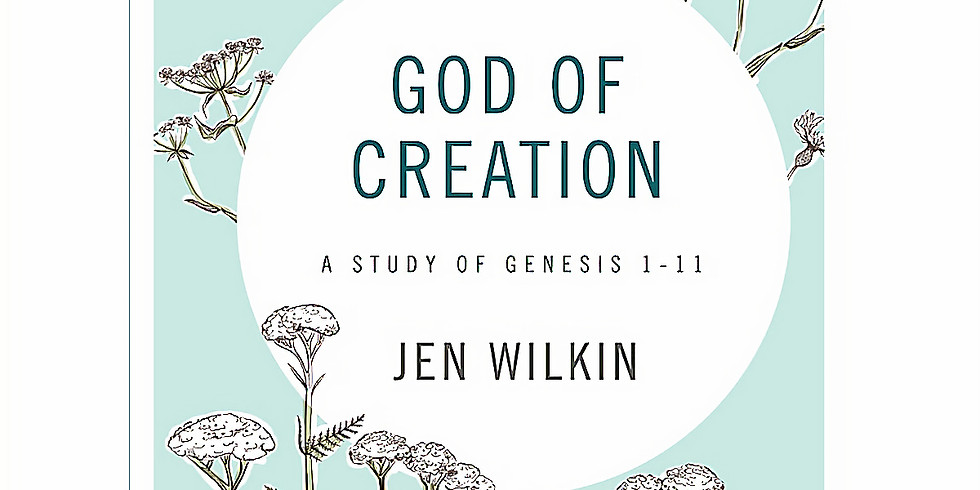 God of Creation: Sunday Afternoon Women's Bible Study