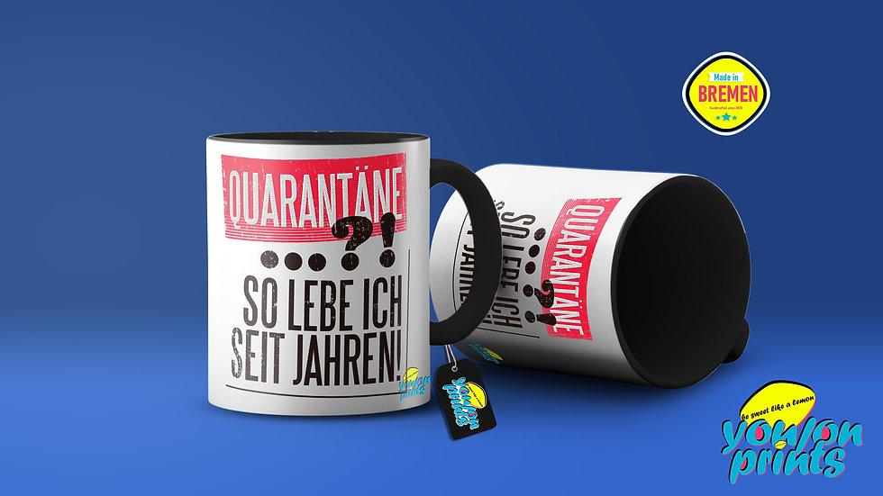 'Quarantäne' Tassendruck