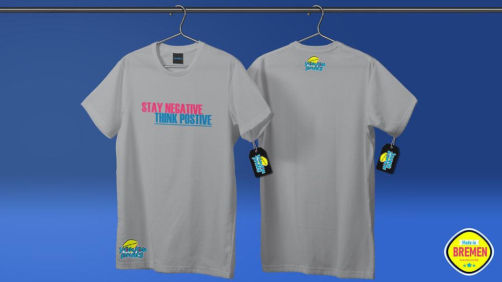 Herren T-Shirt 'StayNegative-ThinkPositive'