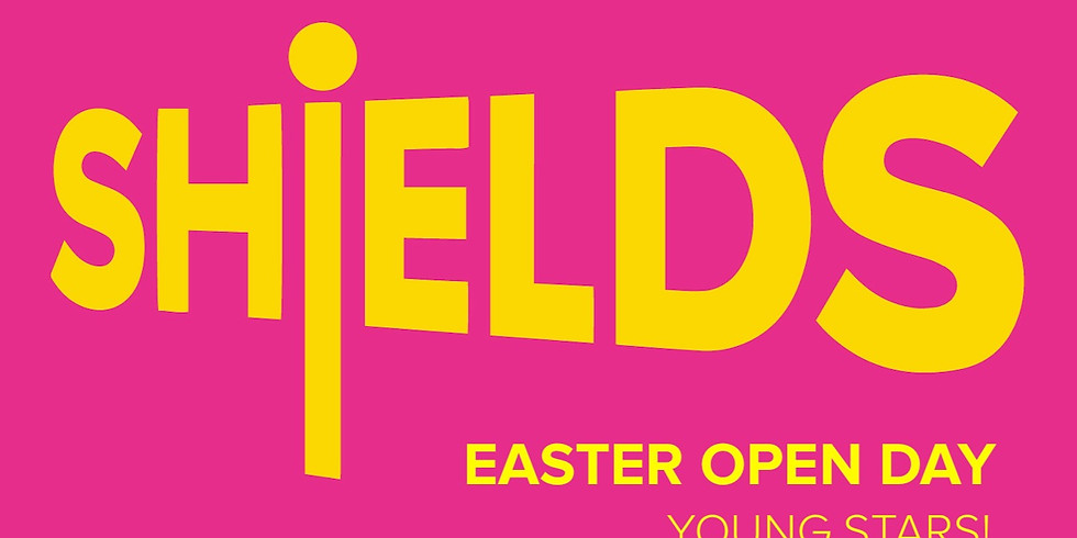 SHiELDS EASTER - YOUNG STARS!