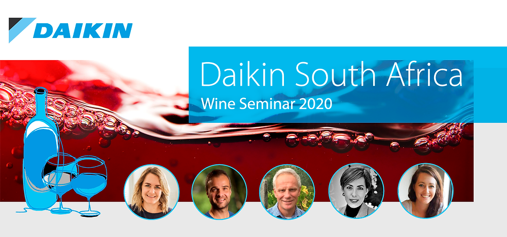 Daikin South Africa Annual wine seminar 2020.  Invite . 2020 the seminar will be digiatl. Will discuss the trials and tribulations of the wine industry.