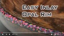 Opal Rim Video Image.JPG