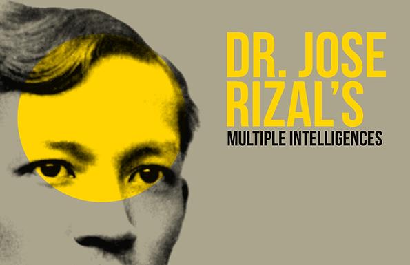 Dr. Jose Rizal's Multiple Intelligences