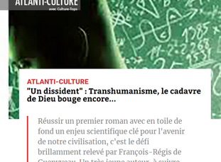 [Atlantico] Un dissident : transhumanisme, le cadavre de Dieu bouge encore
