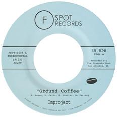 "GROUND COFFEE / STEPPIN 7"""