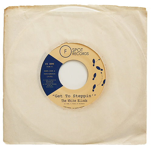 The White Blinds - Get To Steppin' b/w Blinded (Limited White Vinyl)