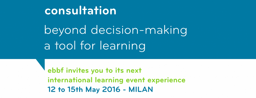 ebbf event - consultation beyond decision making a tool for learning may 2016