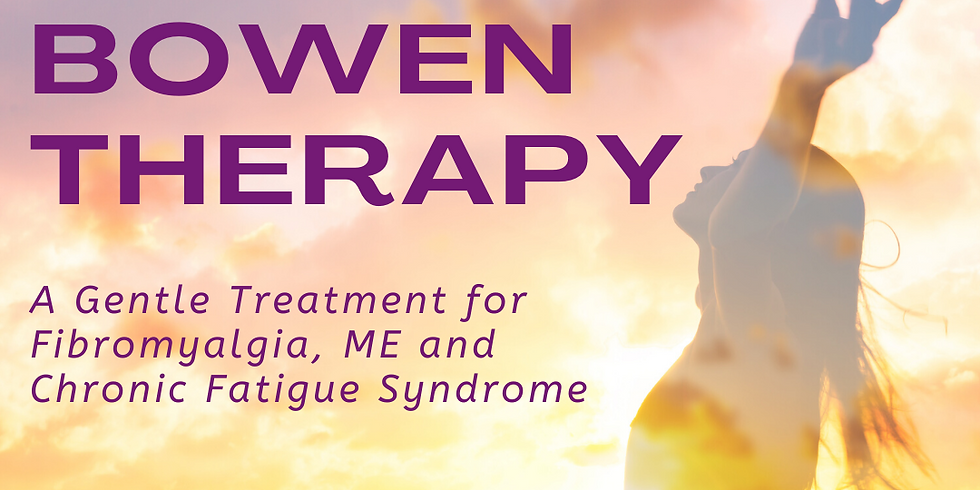 Bowen Therapy Taster Sessions £15