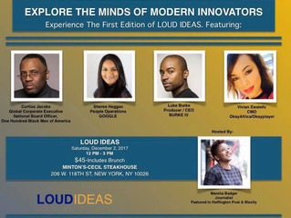 You are cordially invited to attend  first inaugural LOUD IDEAS discussion panel!