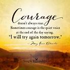 Courage doesn't roar.jpg