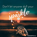Dont-let-anyone-dull-your-sparkle.png