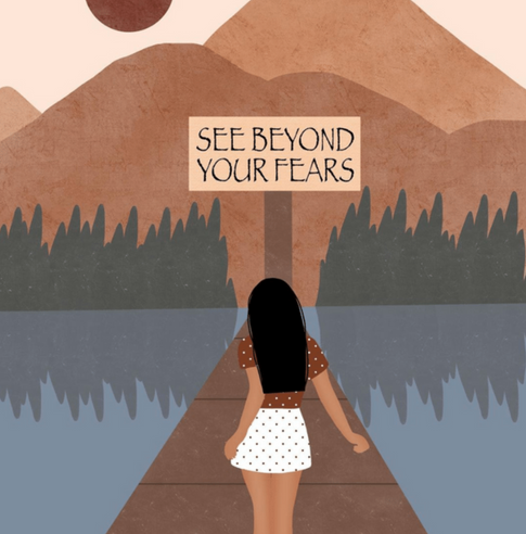 See Beyond Your Fears