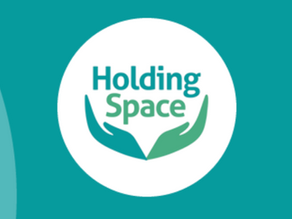 Holding Space: Providing a Safe Space for Mental Health (by Hansa Raja-Jones)